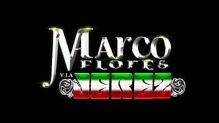 Marco Flores y la Jerez Ft. Omar Chaparro - Asi Somos 2015