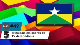 Confira as 5 principais emissoras de TV de Rondônia - FASTV #49