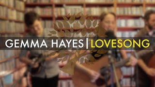 Gemma Hayes - 'Lovesong' (The Cure cover) | UNDER THE APPLE TREE