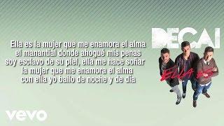 Decai - Ella Es (Lyric Video)