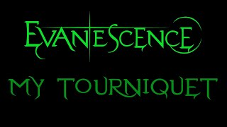 Evanescence My Tourniquet Lyrics (Demo 3)