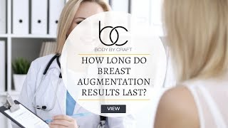 How Long Do Results From Fat Transfer Breast Augmentation Last | Body by Craft Miami