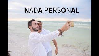 Nada Personal | Pedro Samper ft Salvador Nuñez