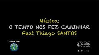 Ouvir-o-mar - O tempo nos fez caminhar - Daniela e Ruídos feat Thiago Santos