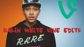 Kalin White Vine Edits