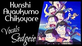 【SEDGEIE】»Kunshi Ayaukumo Chikoyore•Osomatsu san 2•[English Cover]«