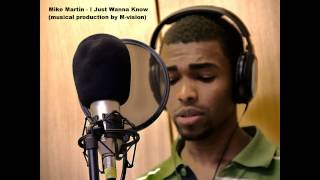Mike Martin - I Just Wanna Know (Taio Cruz cover)