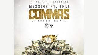 Messiah - Commas ft. Tali (Spanish Remix) [Official Audio]