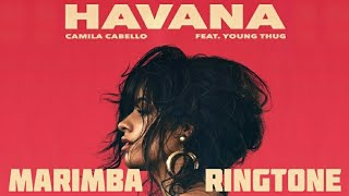 Havana - Marimba Ringtone ( iPhone remix )