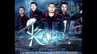 Vida Prestada - El Kapo y Su Komando ft. Nacho Hernandez (2015)