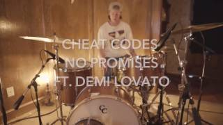 No Promises - Cheat Codes Ft. Demi Lovato - Drum Cover