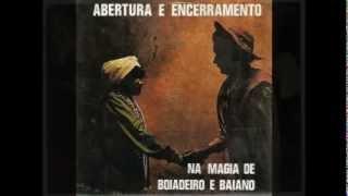 Mironga de Baiano - Pontos Abertura e Encerramento - Na Magia de Boiadeiro e Baiano (by Art Macumba)