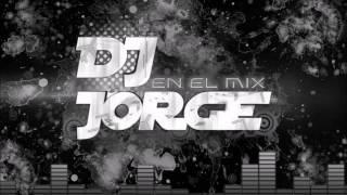 ELOY -LA DICO LA PARTE EN DOS- DJ JORGE SALTA -CAPITAL