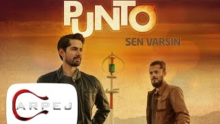 Punto - Sen Varsın
