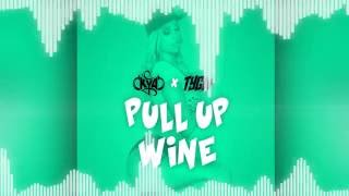 Kya x Tygw - Pull up wine (OUT NOW)