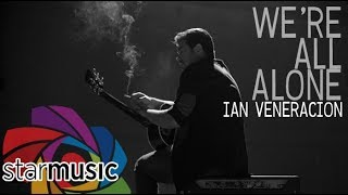 Ian Veneracion - We're All Alone (Official Music Video)