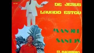 No Sangue de Jesus Lavado Estou - Manoel Santos