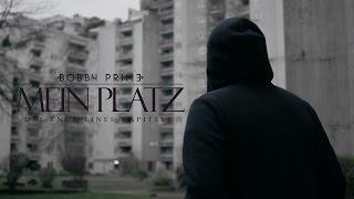 Bobby Prime -  Mein Platz (Official HD Video)
