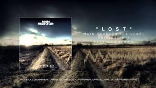 Main Reaktor - Lost (ft.Scar) (Original Mix) (FREE DOWNLOAD)