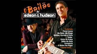 Edson & Hudson - Mulher, Cerveja E Viola