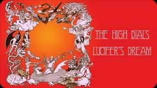 The High Dials - Lucifer's Dream (audio)