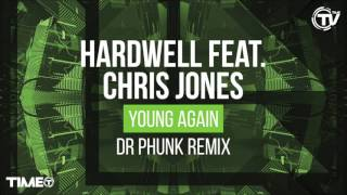 Hardwell feat. Chris Jones - Young Again (Dr Phunk Remix) - Cover Art - Time Records