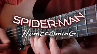 Spider-Man Homecoming Theme on Guitar