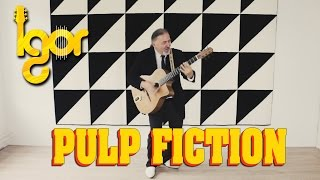 РuIр Fiсtion (Opening Theme) - Мisirlou [OFFICIAL VIDEO] - Igor Presnyakov - fingerstyle guitar