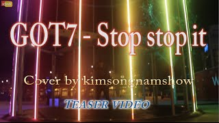 "[Teaser] GOT7 ""하지하지마Stop stop it"" cover by KSNS