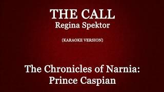 "The Call (Regina Spektor) | Karaoke {From ""The Chronicles of Narnia:Prince Caspian""}"
