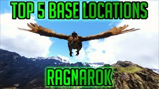 |RAGNAROK| Top 5 PvP Base Locations [PvP Tips & Tricks] - ARK Survival Evolved