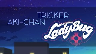 【Aki | Tricker】 Opening Miraculous Ladybug Full 【Cover en Español】