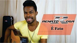 Cristiano Araújo -  É Fato  (Cover Renato Rosa )