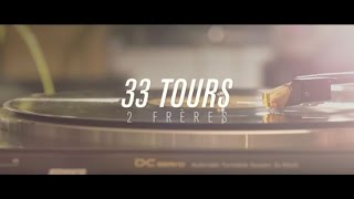 2FRÈRES - 33 tours  (Paroles)