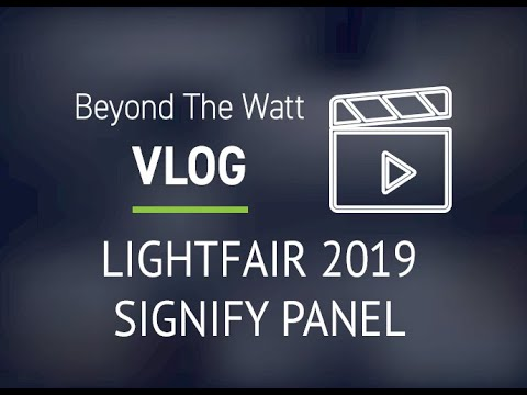 SBT Alliance - Signify Panel Discussion at Lightfair 2019 - Part 1