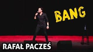 """Rafał Pacześ """"BANG"""""""
