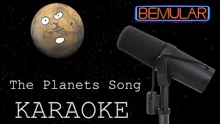 Bemular - The Planets Song (karaoke version)
