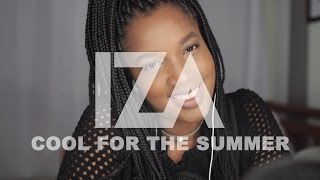 Demi Lovato - Cool For The Summer (IZA Cover)
