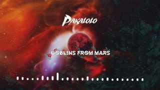 Goblins from Mars - Pakalolo (Original Mix) [FREE DOWNLOAD]