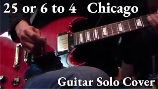 Chicago / 25 or 6 to 4 Terry Kath -Guitar Solo Cover
