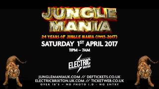 24 Years of Jungle Mania  - Sat 1st April 2017 @ Electric Brixton (London)