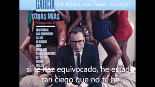 Leonel García feat. Ana Torroja_Perdono y Olvido (Letra)
