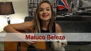 Maluco Beleza | Raul Seixas | Carina Mennitto Cover