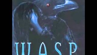 WASP - I can't  HQ  1080p with lyrics