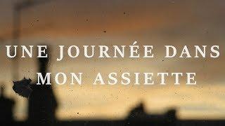 UNE JOURNÉE DANS MON ASSIETTE - 16.01.19