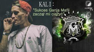 """Kali szczerze: """"Sukces Ganja Mafii zaczął mi ciążyć"""""""
