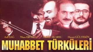 Muhabbet Türküleri - Gel Dost Barışalım [ © ARDA Müzik ]