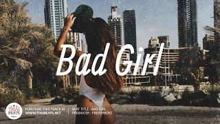 Bad Girl - Free Soulful & Chill Rap Beat Instrumental 2017