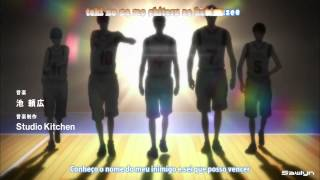 Kuroko no Basket 黒子のバスケ Opening 「The Other self」 by GRANRODEO Legendado Pt Br By Sawlyn