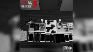"KB | ""Before 3"" (Audio)"